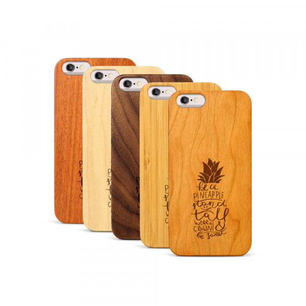 iPhone 6 & 6S Hülle Be a Pineapple aus Holz